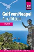 Peter, Amann: Reise Know-How Golf von Neapel, Kampanien, Cilento: Reiseführer für individuelles Entdecken