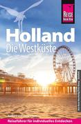 Barbara Otzen;Hans Otzen: Reise Know-How Holland - Die Westküste: Reiseführer für individuelles Entdecken