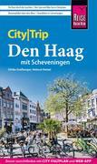 Helmut Hetzel;Ulrike Grafberger: Reise Know-How CityTrip Den Haag mit Scheveningen
