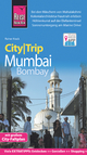 Reise Know-How CityTrip Mumbai / Bombay - Rainer Krack