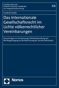Hanke, Frederik: Das Internationale Gesellschaftsrecht im Lichte völkerrechtlicher Vereinbarungen