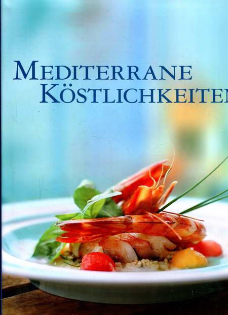 Mediterrane Köstlichkeiten - Bonnet, Elodie / Talhouas