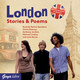 London Stories & Poems, 1 Audio-CD - Julie Bevan