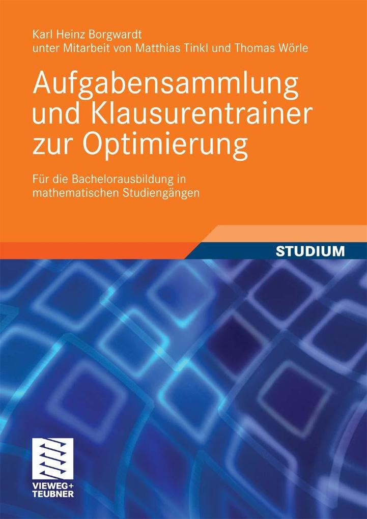 Aufgabensammlung und Klausurentrainer zur Optimierung als eBook Download von Karl Heinz Borgwardt - Karl Heinz Borgwardt