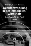 Willi Alda;Joachim Hirschner: Projektentwicklung in der Immobilienwirtschaft