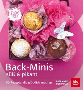 Back-Minis süß & pikant - Rose Marie Donhauser, Peter Raider