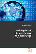 Böttcher, Bo-Frederik: Weblogs in der Unternehmens-Kommunikation