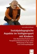 Liedtke-Hoffmeyer, Jana: Sozialpädagogische Aspekte im Voltigiersport mit Kindern: