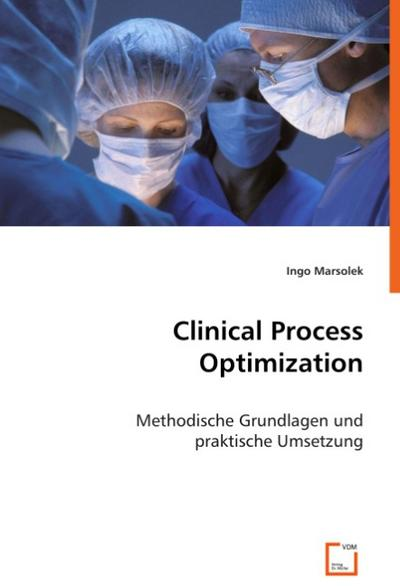 Clinical Process Optimization - Ingo Marsolek