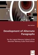Development of Alternate Paragraphs: for the Logical Memory Subtest of the Wechsler Memory Scale-Third Edition