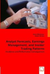 Analyst Forecasts, Earnings Management, and Insider Trading Patterns - Garen Markarian
