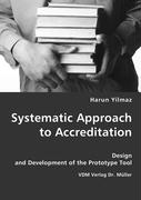 Systematic Approach to Accreditation