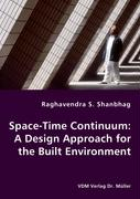 Space-Time Continuum: A Design Approach for the Built Environment