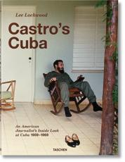 Castro's Cuba - Lee Lockwood (author), with foreword by Saul Landau (contributions)