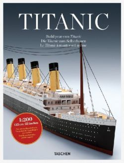 [ [ [ Build Your Own Titanic[ BUILD YOUR OWN TITANIC ] By Taschen, Benedikt ( Author )Apr-01-2012 Paperback