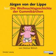 Dietmar Bittrich: Die Weihnachtsgeschichte der Gummibärchen