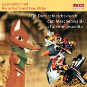 Heinz, Fülfe: Geschichten mit Herrn Fuchs und Frau Elster 2