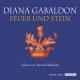 Feuer und Stein (Highland-Saga 1) - Hörbuch zum Download - Diana Gabaldon, Sprecher: Daniela Hoffmann