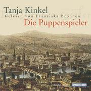 Tanja Kinkel: Die Puppenspieler
