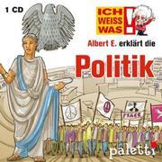 Marika Liebsch: Ich weiß was - Albert E. erklärt die Politik