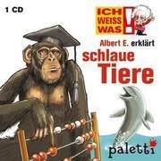 Marika Liebsch: Ich weiß was - Albert E. erklärt schlaue Tiere