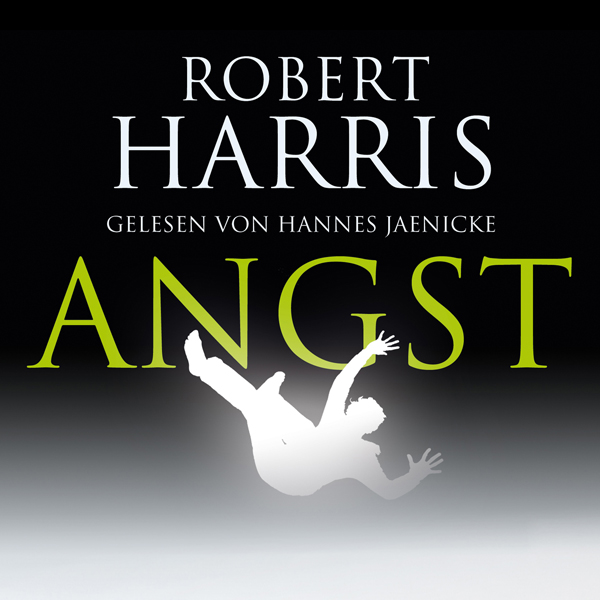Angst, Hörbuch, Digital, 1, 598min - Robert Harris
