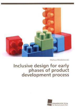 Inclusive design for early phases of product development process - Modzelewski, Markus