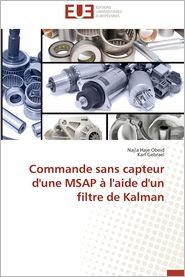 Commande Sans Capteur D'Une Msap A L'Aide D'Un Filtre de Kalman - Haje Obeid Najla, Gebrael Karl