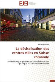 La Devitalisation Des Centres-Villes En Suisse Romande
