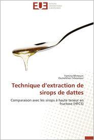 Technique D'Extraction de Sirops de Dattes