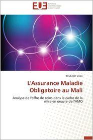 L'Assurance Maladie Obligatoire Au Mali - Boubacar Daou