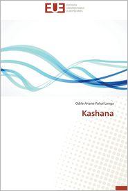 Kashana - Pahai Langa Odile Ariane