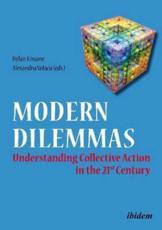 Modern Dilemmas - Iris-Patricia Golopenta (contributions), Dylan Kissane (contributions), Jozef A. Kosc (contributions), Roxana Marin (contributions), Dylan Kissane (editor), Adrian Merfu (contributions), Aiste Seibokaite (contributions), Vit Simral (contributions), Peyman