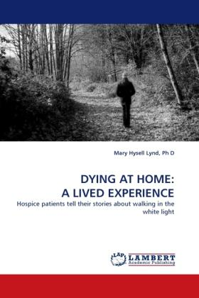 Dying At Home: a Lived Experience