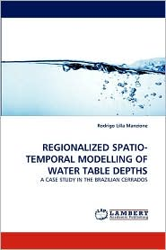 Regionalized Spatio-Temporal Modelling of Water Table Depths - Rodrigo Lilla Manzione
