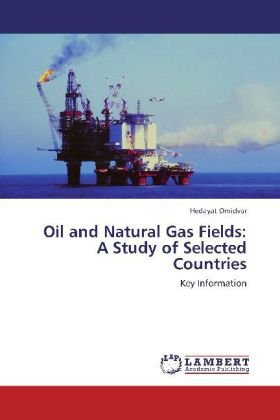 Oil and Natural Gas Fields: A Study of Selected Countries - Key Information