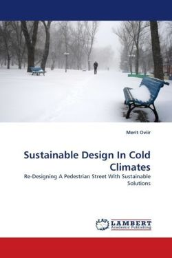 Sustainable Design In Cold Climates: Re-Designing A Pedestrian Street With Sustainable Solutions