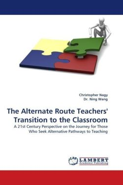 The Alternate Route Teachers' Transition to the Classroom