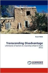 Transcending Disadvantage - Susan Ntete