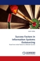 Success Factors in Information Systems Outsourcing - ILKAY VURAL