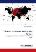China - Economic Policy and Power