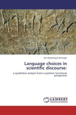 Language Choices in Scientific Discourse: a qualitative analysis from a systemic functional perspective