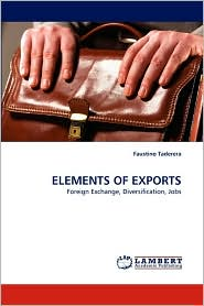 Elements Of Exports - Faustino Taderera