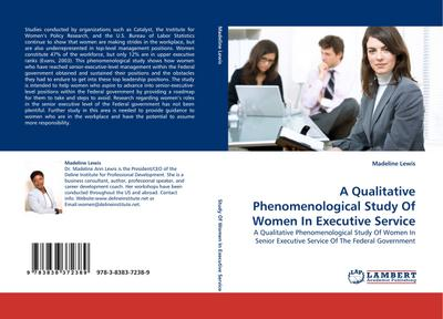 A Qualitative Phenomenological Study Of Women In Executive Service - Madeline Lewis
