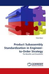 Product Subassembly Standardization in Engineer-to-Order Strategy - Timo Rossi