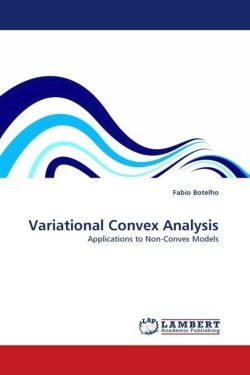 Variational Convex Analysis: Applications to Non-Convex Models