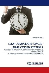 LOW COMPLEXITY SPACE-TIME CODED SYSTEMS - Tansal Gucluoglu