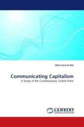 Communicating Capitalism - Mine Gencel Bek