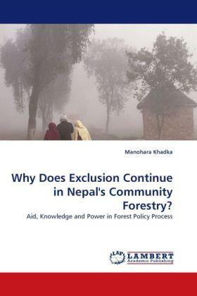 Why Does Exclusion Continue in Nepal's Community Forestry?