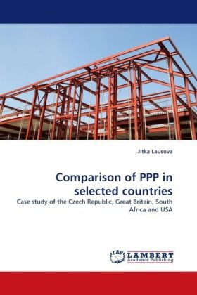 Comparison of PPP in selected countries - Case study of the Czech Republic, Great Britain, South Africa and USA - Lausova, Jitka